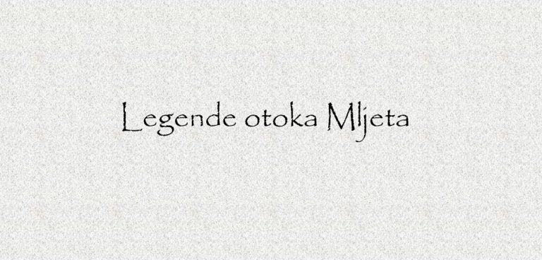 Legends of the Mljet island