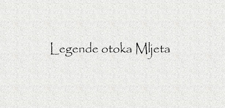 Read more about the article Legende otoka Mljeta 8. i 9. rujna